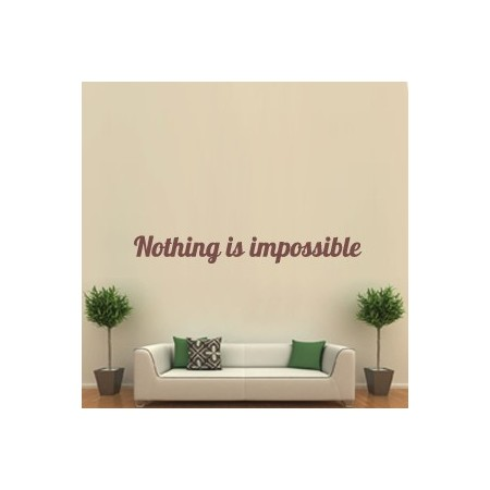 vinilos textos Nothing is Impossible