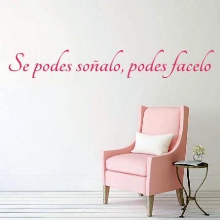 vinilo Frase galego Si podes soñalo...