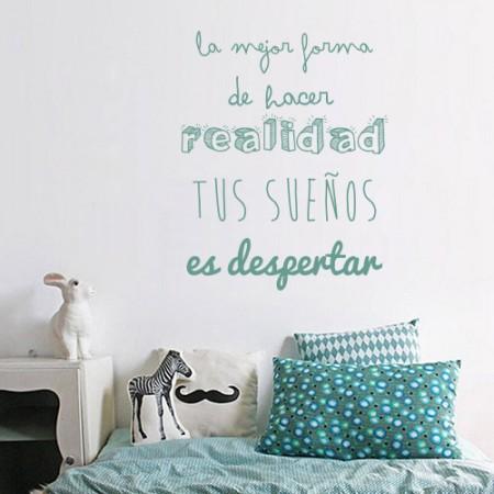 """Vinilos frase """"...hacer realidad tus sueños..."""""""