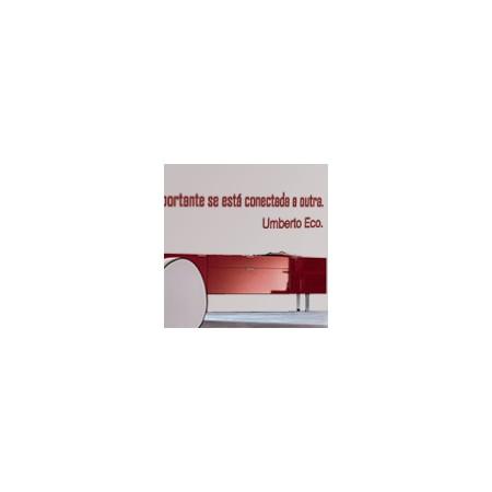 vinilos decorativos Frase Umberto Eco
