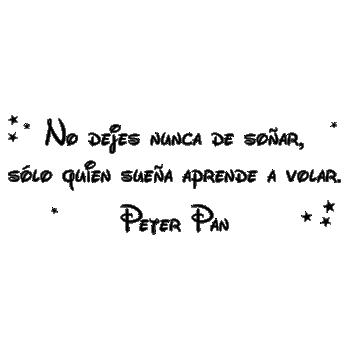 Vinilos Con Frase De Peter Pan No Dejes Nunca De Soñar Sólo Sueña